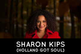 Sharon Kips Holland Got Soul
